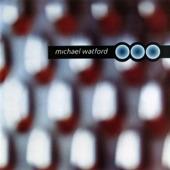 Michael Watford - Holdin' On