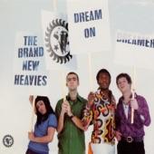 The Brand New Heavies - Dream On Dreamer (Angel 7 Inch Edit)