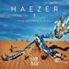 Haezer - Troublemaker