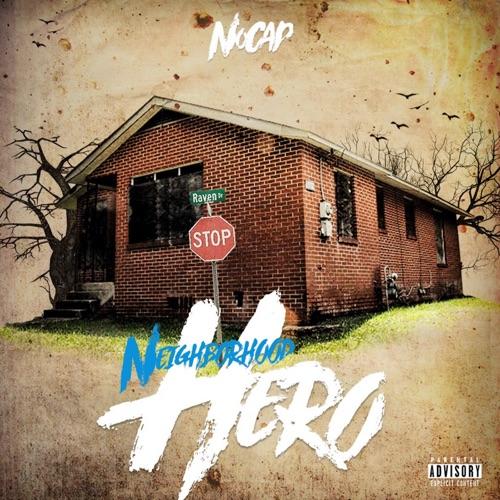NoCap – Neighborhood Hero [iTunes Plus AAC M4A]