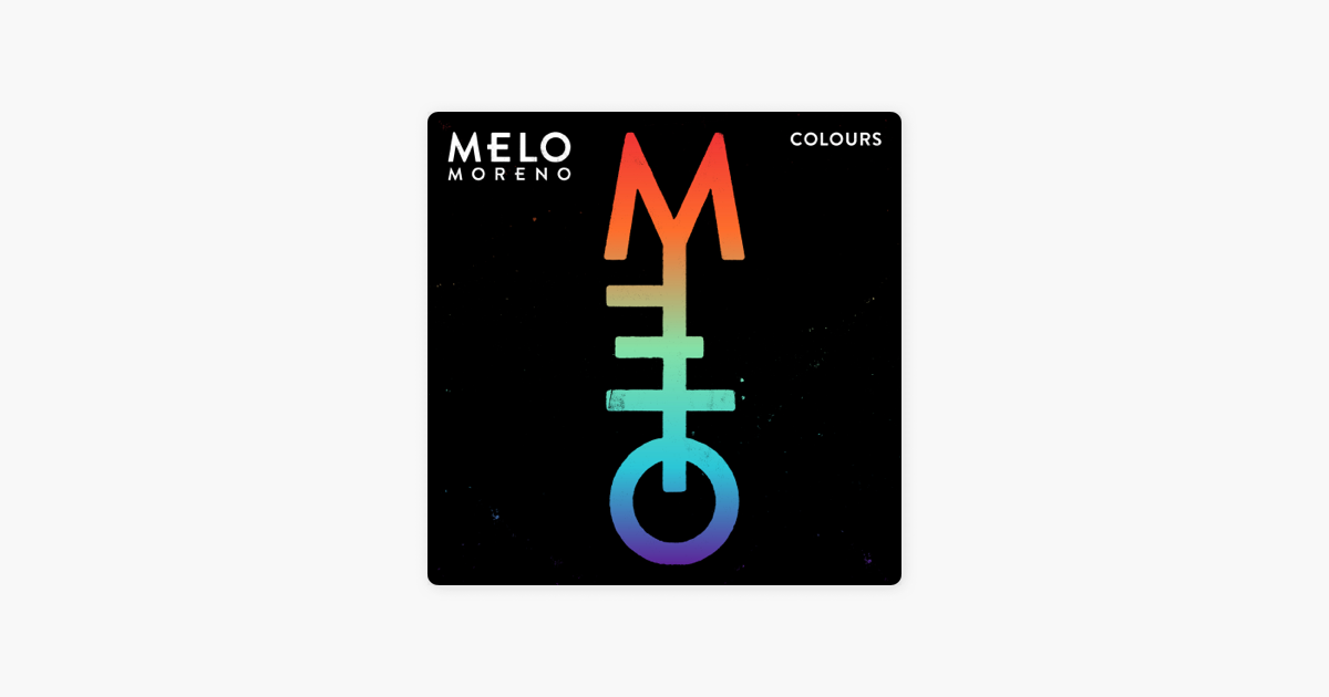 Colours Von Melo Moreno Bei Apple Music