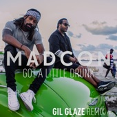 Got a Little Drunk (Gil Glaze Remix) - Single