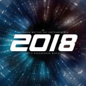 2018 (Epic Background Music)
