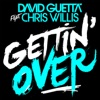 Gettin Over feat Chris Willis Single