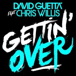 Gettin Over feat Chris Willis Single