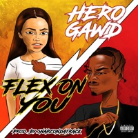 Flex on You - Single Mp3 Download