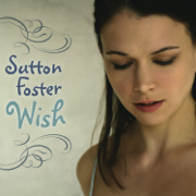 Wish - Sutton Foster - Sutton Foster