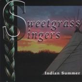Sweetgrass Singers: Indian Summer