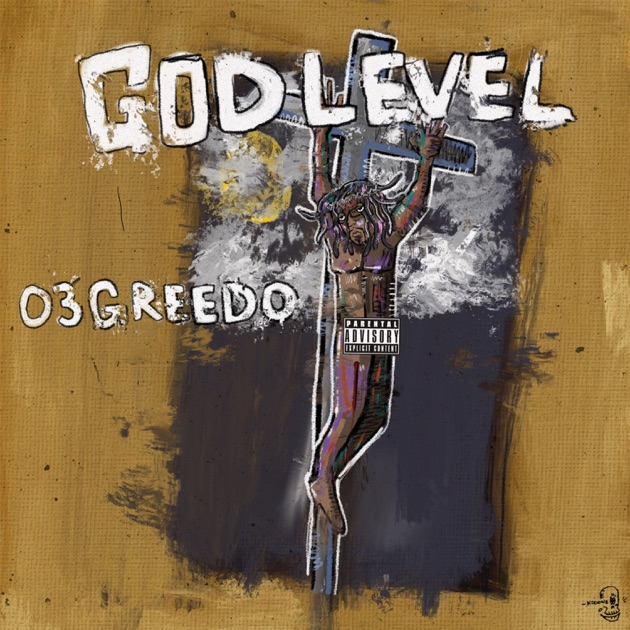 03 Greedo – God Level [iTunes Plus M4A] | iplusall.4fullz.com