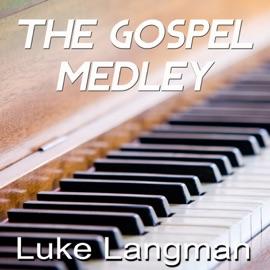 The Gospel Medley