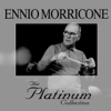 Ennio Morricone - The Platinum Collection artwork