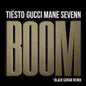 BOOM (feat. Gucci Mane) [Black Caviar Remix] - Single