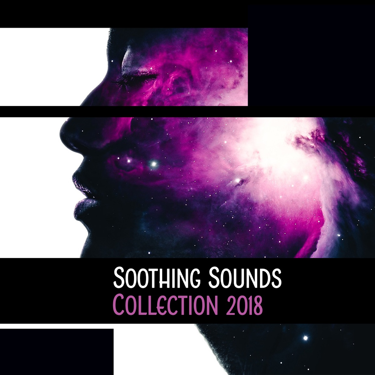 Soothing Sounds Collection 2018: Relaxing Instrumentals Mix Album