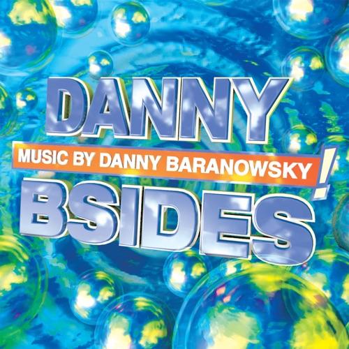 Danny Baranowsky - Danny Bsides