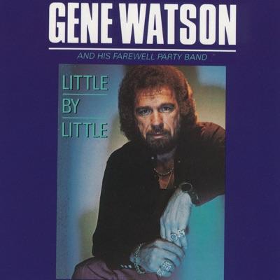 Little by Little - Gene Watson