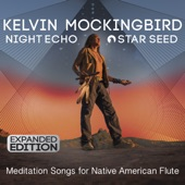 Night Echo, Star Seed: Meditation Songs for Native American Flute (Expanded Edition)
