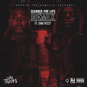 Scarred for Life (Remix) [feat. OMB Peezy] - Single Mp3 Download