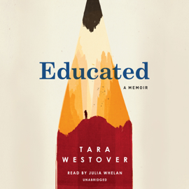 Educated: A Memoir (Unabridged) - Tara Westover mp3 download