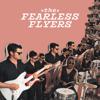 The Fearless Flyers - EP - The Fearless Flyers
