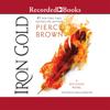 Iron Gold (Unabridged) - Pierce Brown