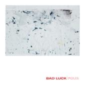 Bad Luck - R.B.G.