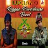 Reggae Powerhouse Band - Roots (feat. Luciano) artwork