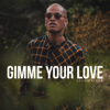Stan Walker - Gimme Your Love artwork