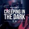 Icon Creeping In the Dark (Armand Van Helden Radio Mix) - Single