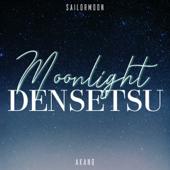 Moonlight Densetsu From Sailor Moon   Akano - Akano
