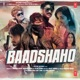 Baadshaho Original Motion Picture Soundtrack