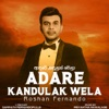 Adare Kandulak Wela - Single