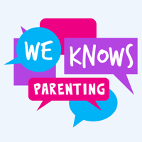 Podcast cover art for We Knows Parenting