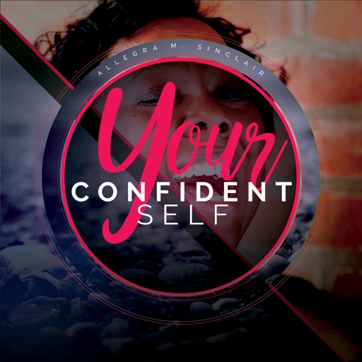 Cover image of Your Confident Self Podcast with Allegra Sinclair