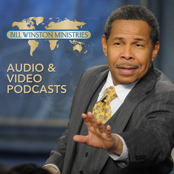 Bill Winston Podcast - Audio – Podcast – Podtail