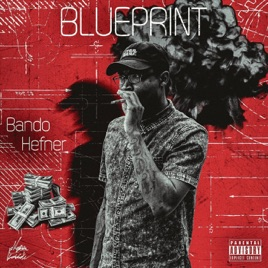 Blueprint single by bando hefner on apple music blueprint single malvernweather Image collections