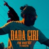 Dada Giri feat Bohemia Single