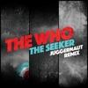 The Seeker Juggernaut Remix Single
