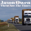 Jason Owen - These Are the Times artwork