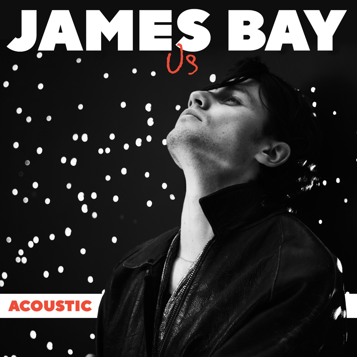 Us Acoustic - Single James Bay CD cover