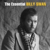 Icon The Essential Billy Swan - The Monument & Epic Years