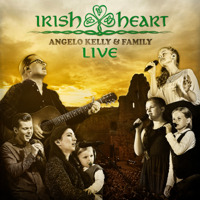 Angelo Kelly & Family - Irish Heart (Live) artwork
