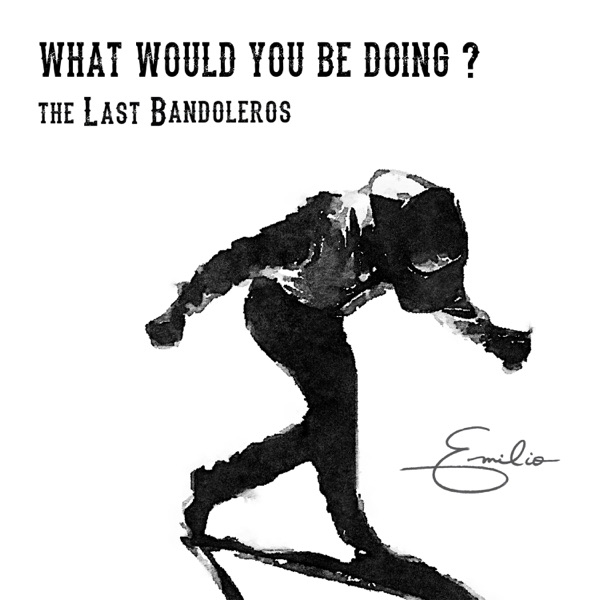 What Would You Be Doing? - Single