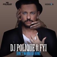 Dj polique don't wanna go home (instrumental) (prod. By dj polique).