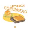CornBread - Upchurch