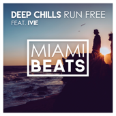 [Download] Run Free (Radio Edit) [feat. IVIE] MP3