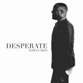 Desperate (Live)-John Lakin