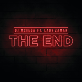 The End (feat. Lady Zamar)