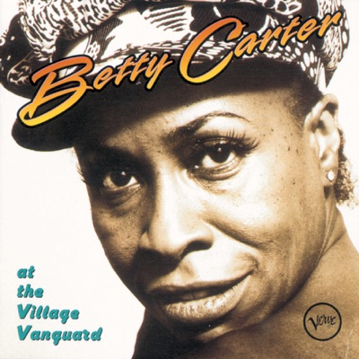 At the Village Vanguard - Betty Carter