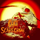 Cult of Scarecrow - The Cult of Scarecrow