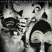 Alex Niggemann - Zoulou